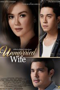The Unmarried Wife (2D) (15+) (Tagalog)