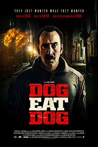 Dog Eat Dog (2D) (TBA) (Eng)