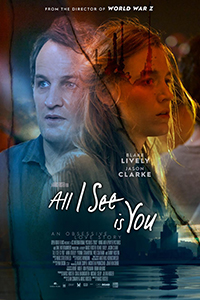 All I See Is You (2D) (18TC) (Eng)
