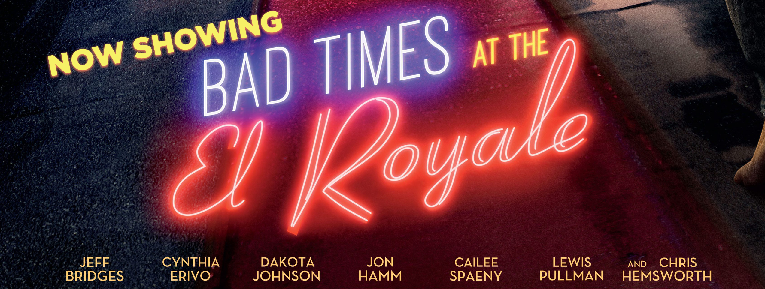 Bad Times at the El Royale (2D) (15+) (Eng)